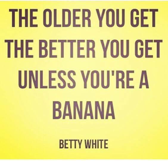 starejši kot si, boljši si