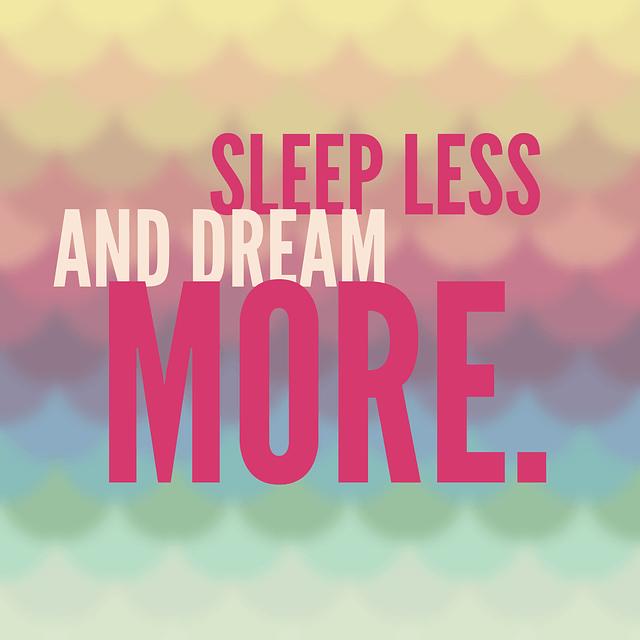 Dream More