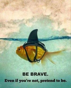 Bodite pogumni